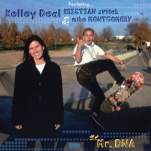 Play & Download Smart Patrol/Mr. DNA by Kelley Deal 6000 | Napster