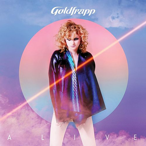 Play & Download Alive by Goldfrapp | Napster