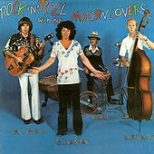 Rock 'N' Roll With The Modern Lovers by Jonathan Richman
