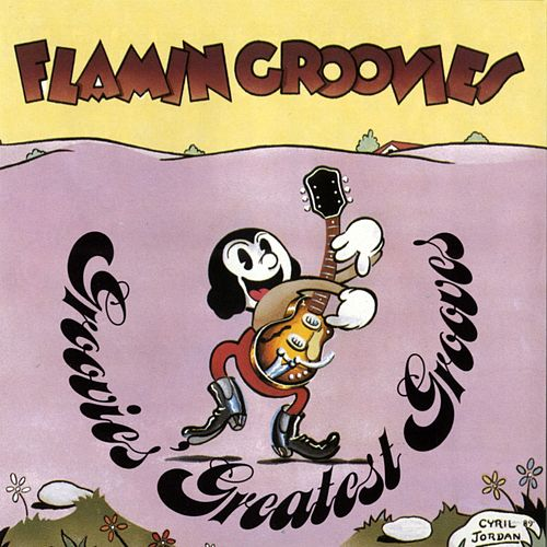 Groovies' Greatest Grooves by The Flamin' Groovies