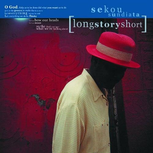 Play & Download Longstoryshort by Sekou Sundiata   Napster