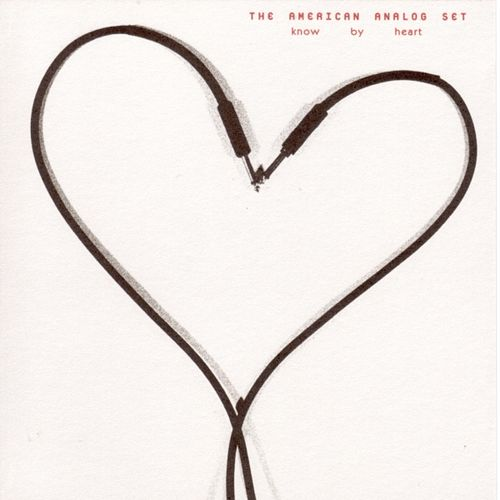 Play & Download Know By Heart by American Analog Set | Napster