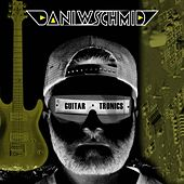 Play & Download Guitartronics by Dani W. Schmid | Napster