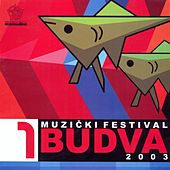 Play & Download Muzicki festival Budva 2003/1 by Various Artists | Napster