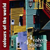 Play & Download Colours of the world - 4 valves 4 slides by Steven Mead | Napster