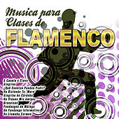 Play & Download Música para Clases de Flamenco by Various Artists | Napster