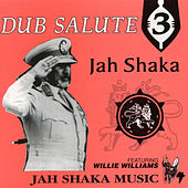 Dub Salute 3 (feat. Willie Williams) by Jah Shaka