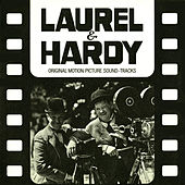 Play & Download Laurel & Hardy (Original Motion Picture Soundtracks) by Laurel & Hardy | Napster