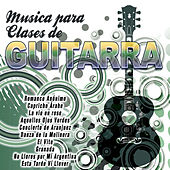 Play & Download Música para Clases de Guitarra by Various Artists | Napster