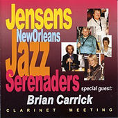 Play & Download Clarinet Meeting (feat. Brian Carrick) by Jensens New Orleans Jazzband | Napster
