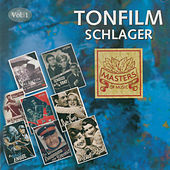 Play & Download Masters of Music: Tonfilm Schlager, Vol. 1 by Various Artists | Napster