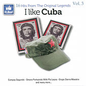 Play & Download I Like Cuba, Vol. 3 by Various Artists | Napster