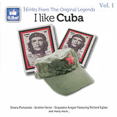 Play & Download I Like Cuba, Vol. 1 by Various Artists | Napster