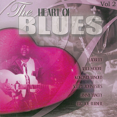 The Heart of Blues, Vol.2 by Various Artists