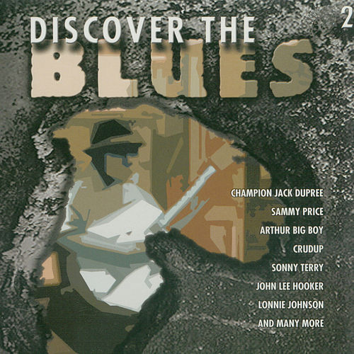 Play & Download Discover The Blues, Vol. 2 by Various Artists | Napster