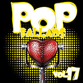 Play & Download Pop Ballads, Vol. 17 by Various Artists | Napster