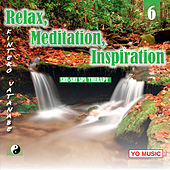 Play & Download Relax, Meditation, Inspiration 6 by Kintero Vatanabe | Napster