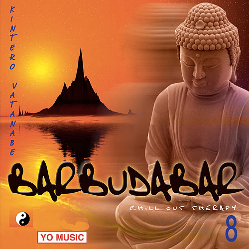 Play & Download Budda Bar Vol. 8 (Relax and Meditation Music) by Kintero Vatanabe | Napster
