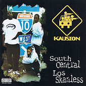 Play & Download South Central Los Skanless by Kausion | Napster