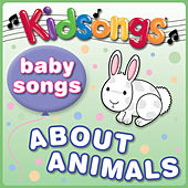 Play & Download Baby Songs About Animals by Kid Songs | Napster