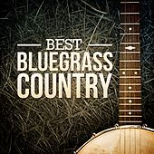 Best Bluegrass Country by Various Artists