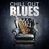 Chill Out Blues von Various Artists