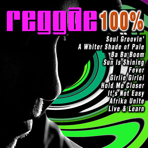 Reggae 100 % by Various Artists