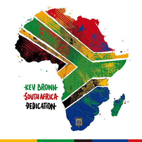 Play & Download South Africa Dedication by Kev Brown | Napster