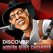 Play & Download Discover Modern Blues Guitarists by Various Artists | Napster