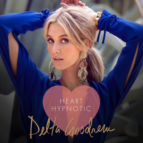 Play & Download Heart Hypnotic by Delta Goodrem | Napster