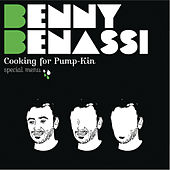 Cooking for Pump-Kin: Special Menu by Benny Benassi