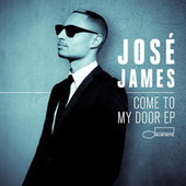Play & Download Come To My Door by Jose James | Napster