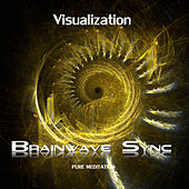 Visualization - Theta Brainwave Entrainment - Spiritual and Shamanic Consciousness by Brainwave-Sync