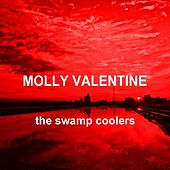 Play & Download Molly Valentine by The Swamp Coolers | Napster