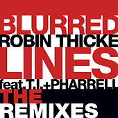 Blurred Lines (The Remixes) by Robin Thicke