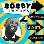 Essential Jazz Masters by Bobby Timmons