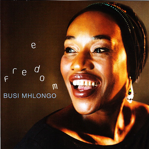 Play & Download Freedom by Busi Mhlongo | Napster