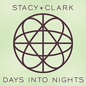Play & Download Days Into Nights by Stacy * Clark | Napster