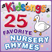 Play & Download 25 Favorite Nursery Rhymes by Kid Songs | Napster