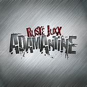 Play & Download Adamantine by Ruste Juxx | Napster