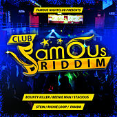Club Famous Riddim by Various Artists