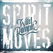 Play & Download Spirit Moves by Wild Rompit | Napster