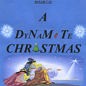 A Dynamite Christmas (Live Version) by Dynamite Daniel