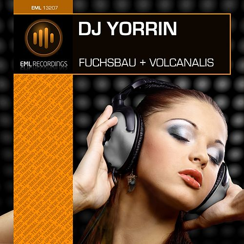 Play & Download Fuchsbau & Volcanalis by DJ Yorrin | Napster