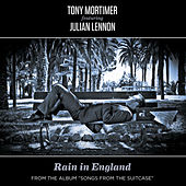 Play & Download Rain in England - Single (feat. Julian Lennon) by Tony Mortimer | Napster