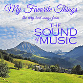 My Favorite Things: The Very Best Songs from the Sound of Music by Julie Andrews