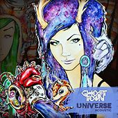 Universe (Acoustic) by Ghost Town