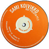 Play & Download Kut Pulatin PT.2 by Sami Koivikko | Napster