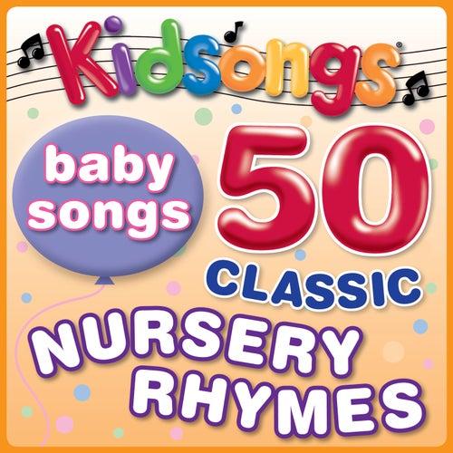 50 Classic Nursery Rhymes by Kid Songs