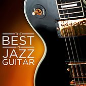 The Best in Jazz Guitar by Various Artists